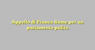 Appello di Franca Rame per un parlamento pulito