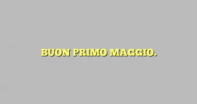 BUON PRIMO MAGGIO.