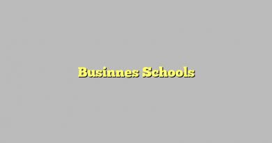 Businnes Schools