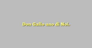 Don Gallo uno di Noi.