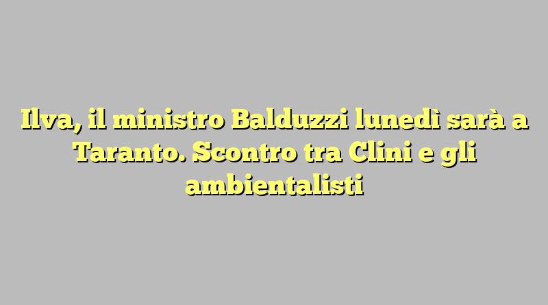 Ilva, il ministro Balduzzi lunedì sarà a Taranto. Scontro tra Clini e gli ambientalisti