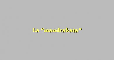 """La """"mandrakata"""""""