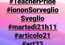 Teacherpride #iononSorveglioSveglio martedì 21 maggio ore 11